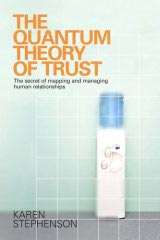 The Quantum Theory of Trust